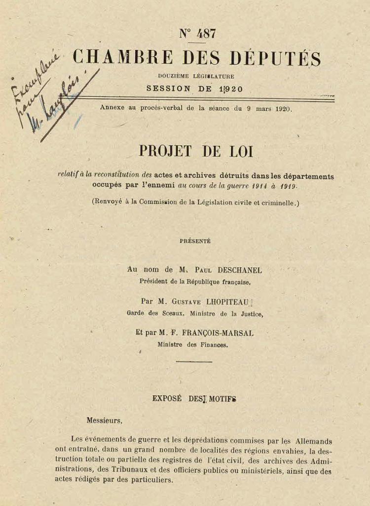 Projet de loi relatif à la reconstitution des actes et archives détruits dans les départements occupés par l'ennemi au cours de la guerre 1914 à 1919. 1920, Exposition Chaos, Archives Nationales