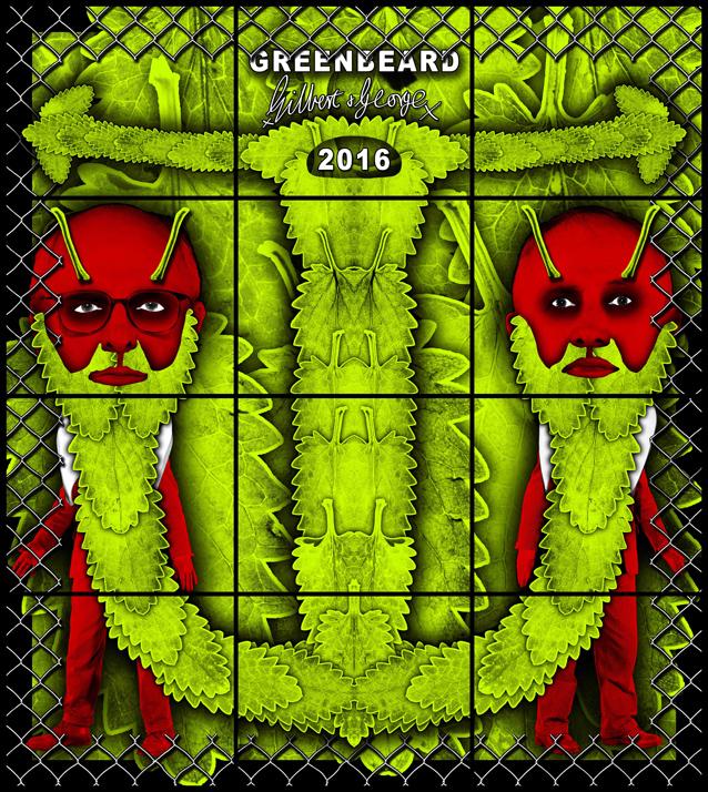 Gilbert & George, Green Beard, 2016, Beard pictures, Galerie Thaddaeus Ropac