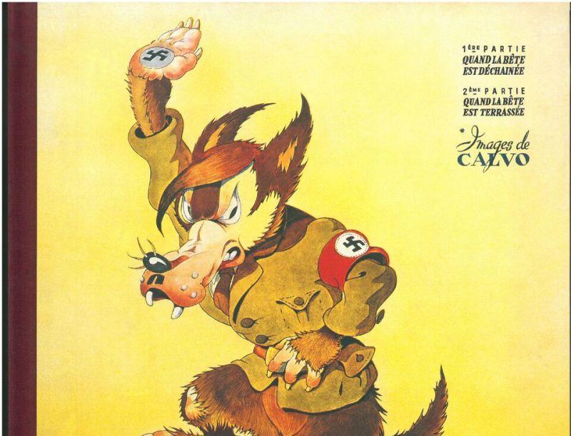 La bête est morte d'Edmond-François Calvo (dessin), Victor Dancette et Jacques Zimmermann (scénaristes), Éditions Gallimard, novembre 1944, collection particulière